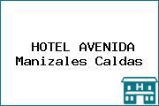 HOTEL AVENIDA Manizales Caldas