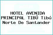 HOTEL AVENIDA PRINCIPAL TIBÚ Tibú Norte De Santander