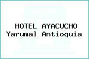 HOTEL AYACUCHO Yarumal Antioquia
