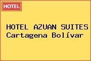HOTEL AZUAN SUITES Cartagena Bolívar