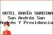 HOTEL BAHÍA SARDINA San Andrés San Andrés Y Providencia