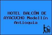 HOTEL BALCÓN DE AYACUCHO Medellín Antioquia