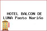 HOTEL BALCON DE LUNA Pasto Nariño