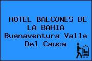 HOTEL BALCONES DE LA BAHIA Buenaventura Valle Del Cauca