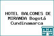 HOTEL BALCONES DE MIRANDA Bogotá Cundinamarca