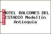 HOTEL BALCONES DEL ESTADIO Medellín Antioquia