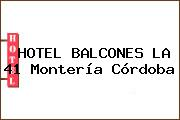 HOTEL BALCONES LA 41 Montería Córdoba