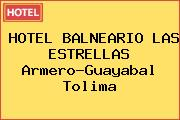 HOTEL BALNEARIO LAS ESTRELLAS Armero-Guayabal Tolima