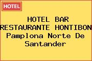 HOTEL BAR RESTAURANTE HONTIBON Pamplona Norte De Santander