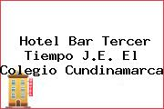 Hotel Bar Tercer Tiempo J.E. El Colegio Cundinamarca