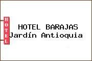 HOTEL BARAJAS Jardín Antioquia