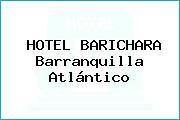 HOTEL BARICHARA Barranquilla Atlántico