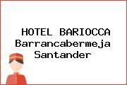 HOTEL BARIOCCA Barrancabermeja Santander