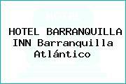 HOTEL BARRANQUILLA INN Barranquilla Atlántico