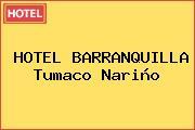 HOTEL BARRANQUILLA Tumaco Nariño