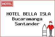 HOTEL BELLA ISLA Bucaramanga Santander