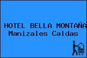 HOTEL BELLA MONTAÑA Manizales Caldas