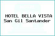 HOTEL BELLA VISTA San Gil Santander