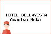 HOTEL BELLAVISTA Acacías Meta