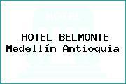HOTEL BELMONTE Medellín Antioquia