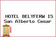 HOTEL BELYFERW IS San Alberto Cesar