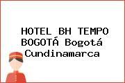 HOTEL BH TEMPO BOGOTÁ Bogotá Cundinamarca