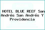 HOTEL BLUE REEF San Andrés San Andrés Y Providencia