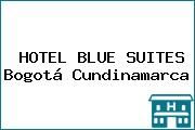 HOTEL BLUE SUITES Bogotá Cundinamarca