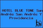 HOTEL BLUE TONE San Andrés San Andrés Y Providencia
