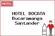 HOTEL BOCATA Bucaramanga Santander