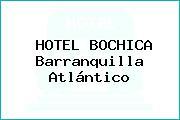 HOTEL BOCHICA Barranquilla Atlántico