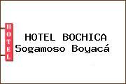 HOTEL BOCHICA Sogamoso Boyacá