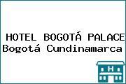 HOTEL BOGOTÁ PALACE Bogotá Cundinamarca