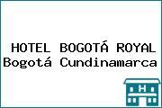 HOTEL BOGOTÁ ROYAL Bogotá Cundinamarca
