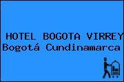 HOTEL BOGOTA VIRREY Bogotá Cundinamarca