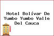 Hotel Bolívar De Yumbo Yumbo Valle Del Cauca