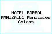 HOTEL BOREAL MANIZALES Manizales Caldas