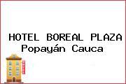 HOTEL BOREAL PLAZA Popayán Cauca