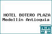 HOTEL BOTERO PLAZA Medellín Antioquia