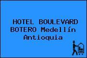 HOTEL BOULEVARD BOTERO Medellín Antioquia