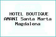 HOTEL BOUTIQUE AMANI Santa Marta Magdalena