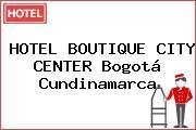 HOTEL BOUTIQUE CITY CENTER Bogotá Cundinamarca