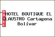 HOTEL BOUTIQUE EL CLAUSTRO Cartagena Bolívar