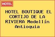HOTEL BOUTIQUE EL CORTIJO DE LA RIVIERA Medellín Antioquia