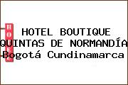 HOTEL BOUTIQUE QUINTAS DE NORMANDÍA Bogotá Cundinamarca