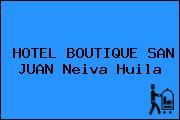 HOTEL BOUTIQUE SAN JUAN Neiva Huila