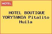 HOTEL BOUTIQUE YORYTANIA Pitalito Huila
