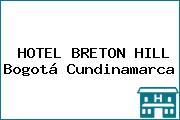 HOTEL BRETON HILL Bogotá Cundinamarca