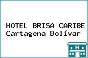 HOTEL BRISA CARIBE Cartagena Bolívar