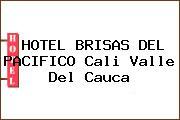 HOTEL BRISAS DEL PACIFICO Cali Valle Del Cauca